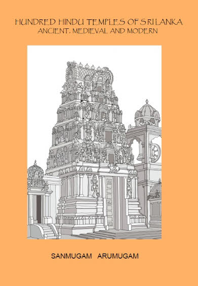 HUndred Hindu Temples of Sri Lanka - Ancient, Medieval and Modern